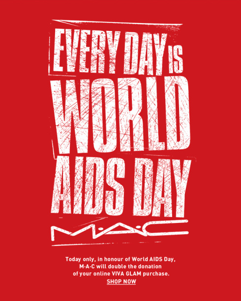M·A·C  World AIDS Day -  Viva Glam Lipstick Campaign